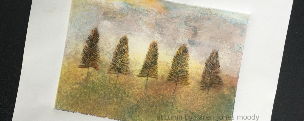 5 Trees Autumn drypoint intaglio monoprint